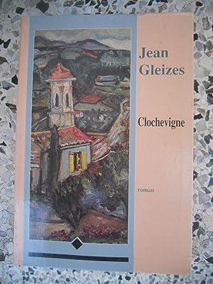 Clochevigne: Jean Gleizes