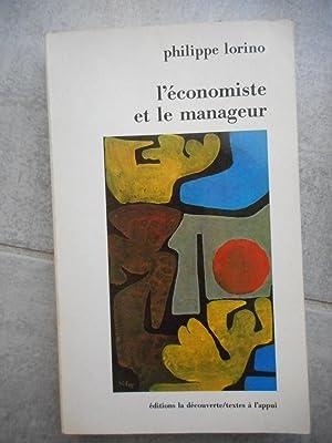 L'Economiste et le manageur : Elements de: Philippe Lorino