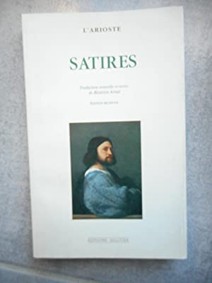 Satires - Traduction nouvelle et notes de: L'Arioste