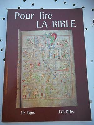 Pour lire la Bible: J.-P. Bigot /