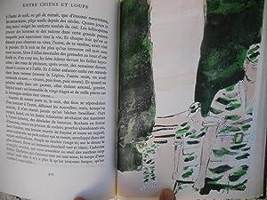 Entre chiens et loups - Preface de Robert Kanters - Lithographies originales de Cathelin: Gilbert ...