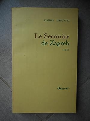 Le serrurier de Zagreb: Daniel Depland