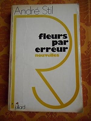 Fleurs par erreur - Nouvelles: Andre Stil