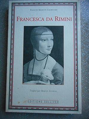 Francesca da Rimini - Traduit par Marcel: Francis Marion Crawford