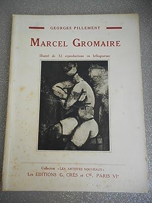 Marcel Gromaire: Georges Pillement