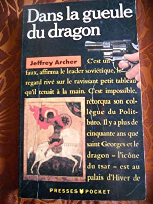 Dans la gueule du dragon: Jeffrey Archer