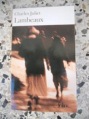 Lambeaux: Charles Juliet