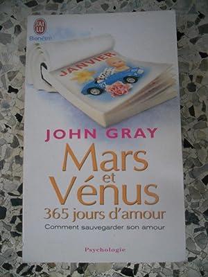 Mars et Venus - 365 jours d'amour: John Gray