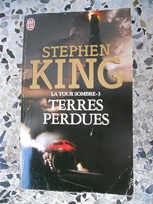 La tour sombre - 3 - Terres: Stephen King
