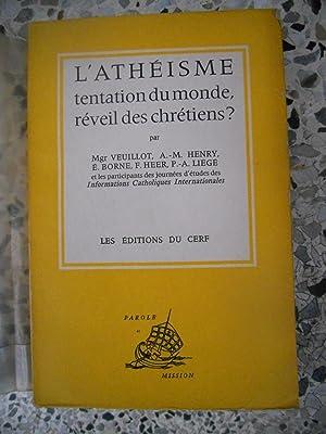 L'atheisme, tentation du monde, reveil des chretiens: Mgr Veuillot, A.-M.