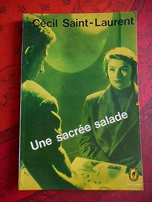 Une sacree salade: Cecil Saint-Laurent
