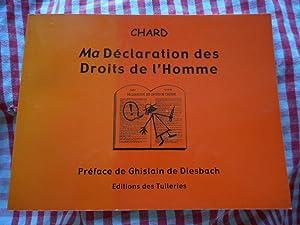 Ma declaration des droits de l'homme -: Chard