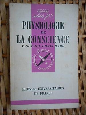 Physiologie de la conscience: CHAUCHARD Paul