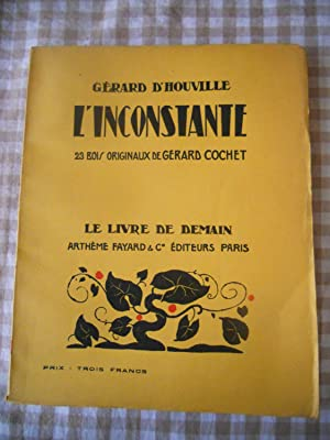 L'inconstante - 23 bois originaux de Gerard: Gerard d'Houville /