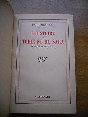 L'histoire de Tobie et de Sara -: Paul Claudel