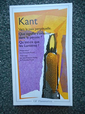 Vers la Paix perpetuelle / Que signifies'orienter: Emmanuel Kant