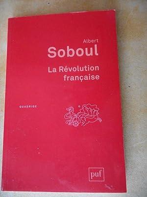 La Revolution francaise: SOBOUL Albert