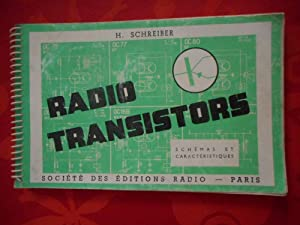 Radio transistors - Schemas et caracteristiques: SCHREIBER H.