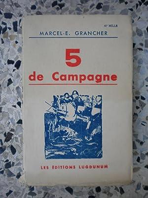 5 de campagne: Marcel-Emile Grancher