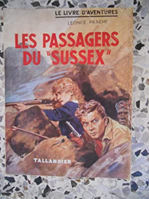 Les passagers du Sussex: Leonce Prache