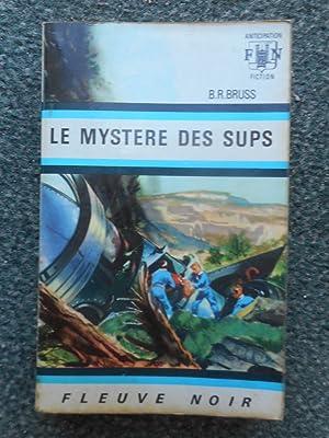 Le mystere des Sups: BRUSS B.R.