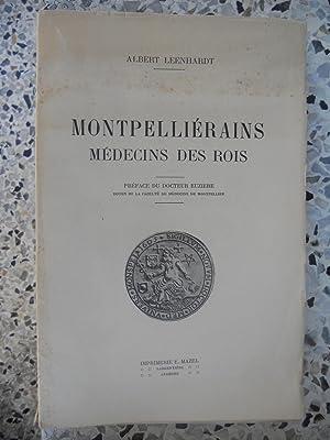 Montpellierains medecins des rois: Albert Leenhardt