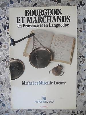 Bourgeois et marchands en Provence et en: Michel et Mireille