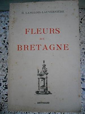 Fleurs de Bretagne - Folklore breton: H. Langlois-Lauverniere /
