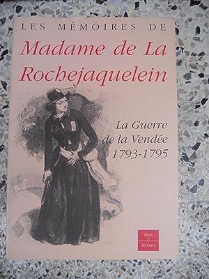 Memoires de Madame de la Rochejaquelein -: Madame de la