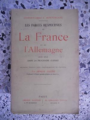 Les forces respectives de la France et: Lieutenant-Colonel C. Koettschau