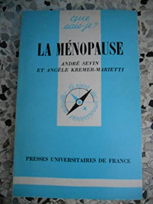 La menopause: Andre Sevin et