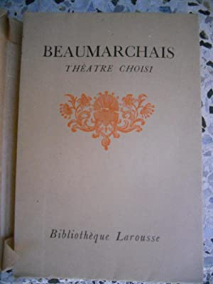 Theatre choisis - Tome 2 - Notices: Beaumarchais