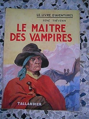 Le maitre des vampires: Rene Thevenin