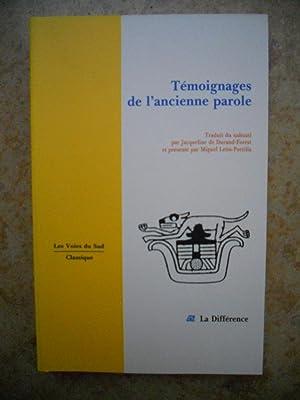 Temoignages de l'ancienne paroles - Traduit du nahuatl par Jacqueline de Durand-Forest et ...