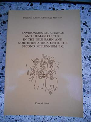Environmental change and human culture in the: Kobusiewicz M. and