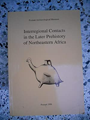 Interregional contacts in the later prehistory of: Lech Krzyzaniak /