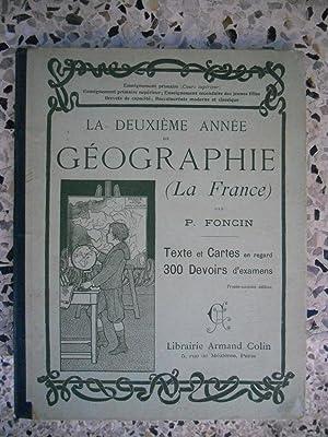 La deuxieme annee de geographie - La: P. Foncin