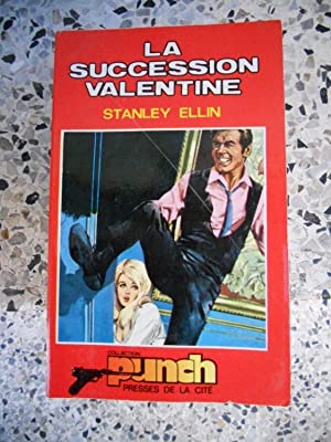 La succession Valentine: Stanley Ellin