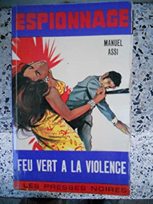 Feu vert a la violence: Manuel Assi