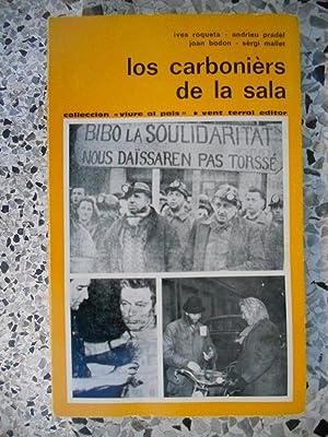 Los carboniers de la sala: Ives Roqueta -