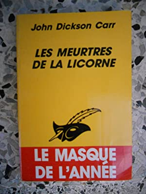 Les meurtres de la Licorne: John Dickson Carr