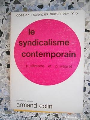 Le syndicalisme contemporain: Paul Silvestre et