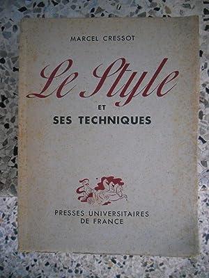 Le style et ses techniques: Marcel Cressot