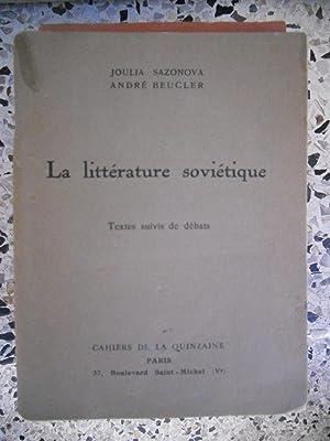 La litterature sovietique - Textes suivis de: Joulia Sazonova /