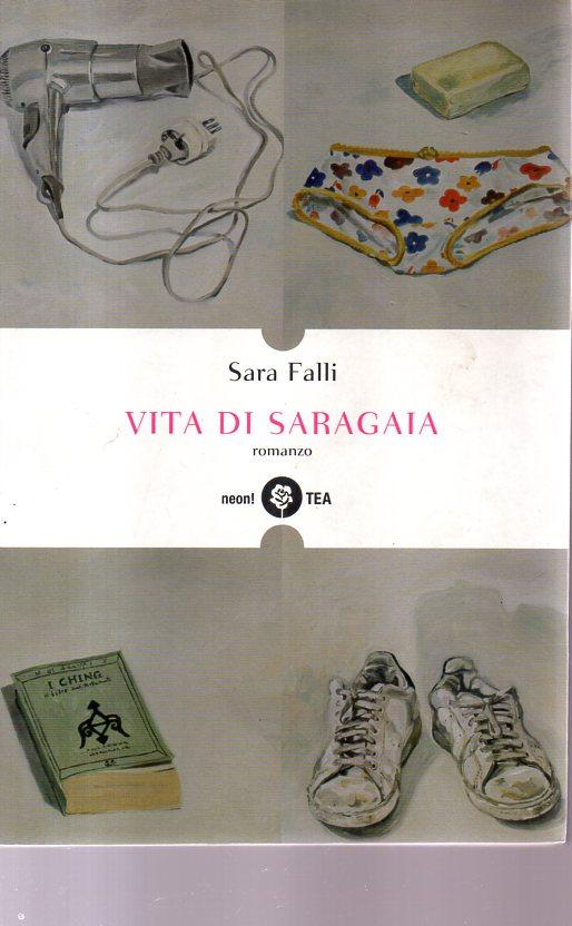 Vita di Saragaia - Sara Falli