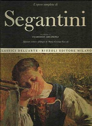 Classici dell'arte Rizzoli 67 - L'opera completa di Segantini: Arcangeli, Francesco