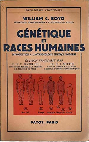 Gènètique et races humaines. Introduction a l?anthropologie physique moderne