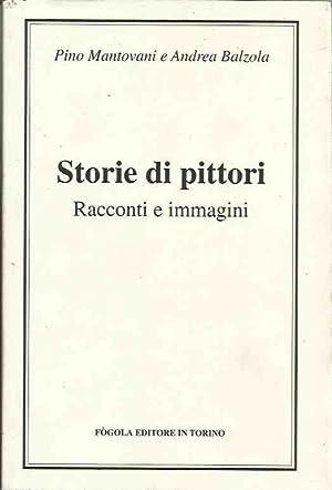 Storie di pittori. Racconti e immagini: Mantovani Pino, Balzola