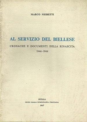 Al servizio del Biellese. Cronache e documenti: Neiretti, Marco