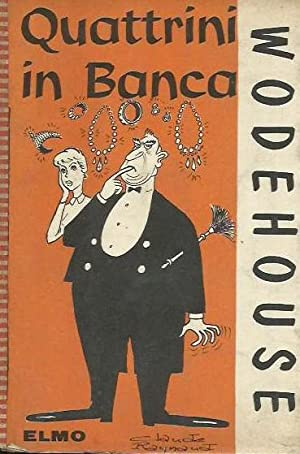 Quattrini in banca: Wodehouse, P.G.